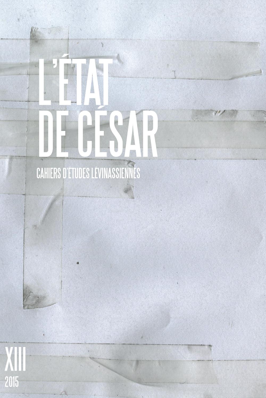 Couverture des Cahiers d'études lévinassiennes n°13, L'Etat de César