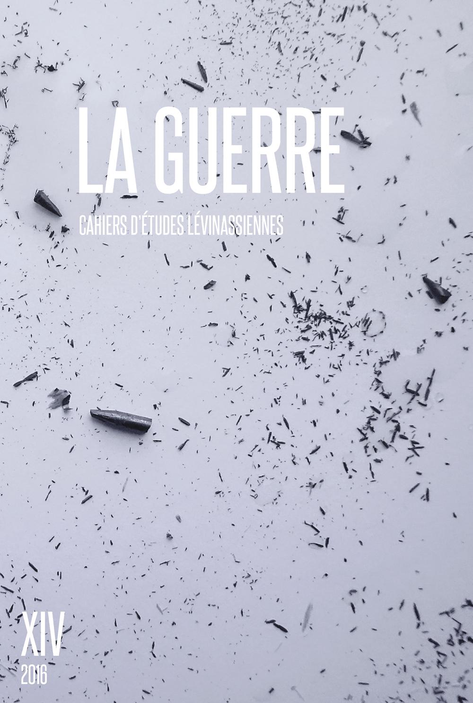 Couverture des Cahiers d'études lévinassiennes n°14, La guerre