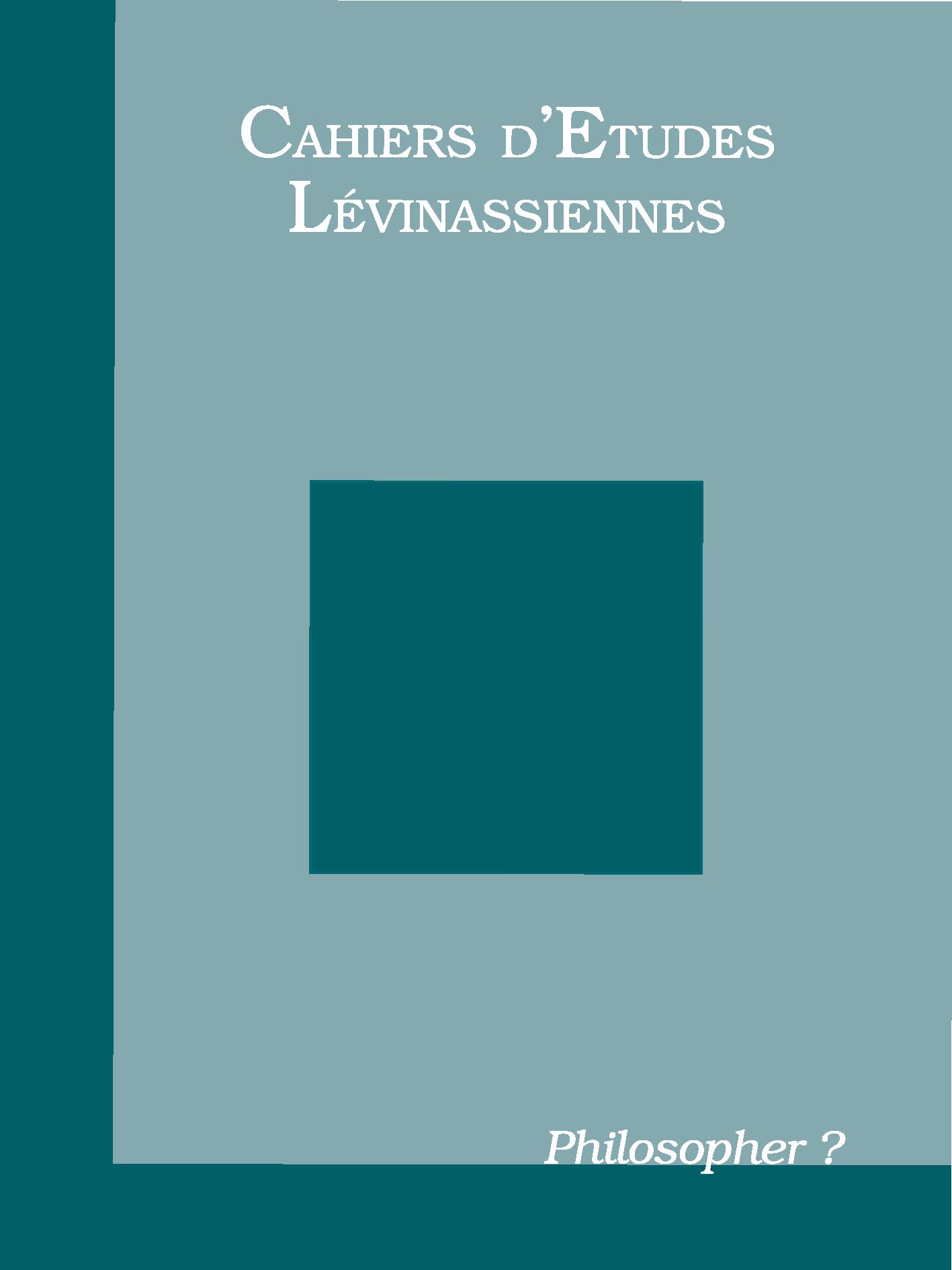 Couverture des Cahiers d'études lévinassiennes n°9, Philosopher?