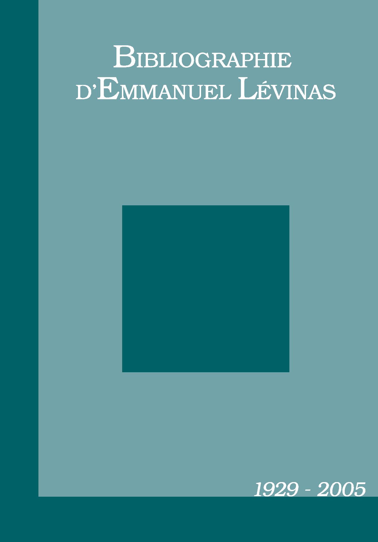 Couverture de la Bibliographie d'Emmanuel Lévinas 1929-2005